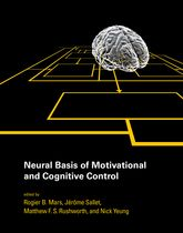 Neural Basis of Motivational and Cognitive Control