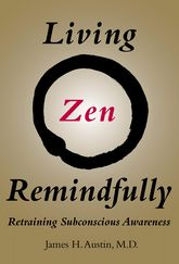 Living Zen RemindfullyRetraining Subconscious Awareness